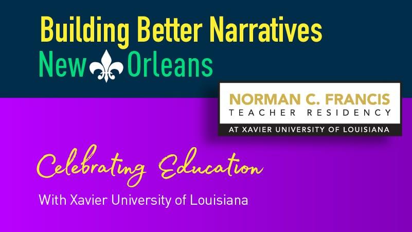 Norman C. Francis Teacher Residency Program