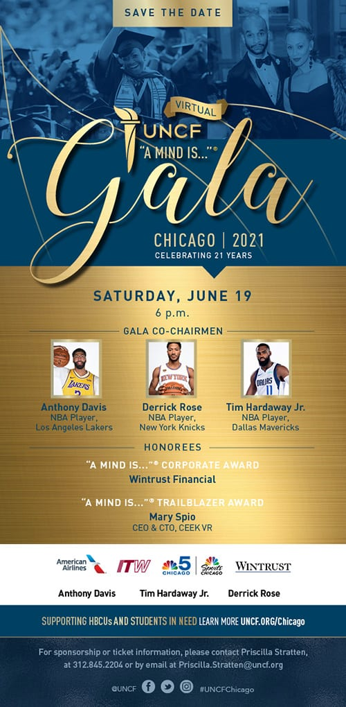 "​2021 UNCF Virtual ""A Mind Is…"" Gala – Chicago"